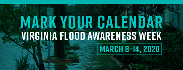 March 8-14, 2020 is Flood Awareness Week